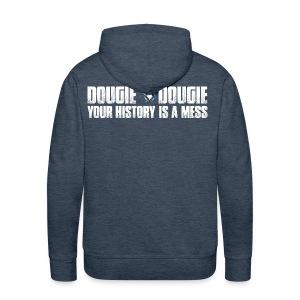 Dougie Dougie - Men's Premium Hoodie