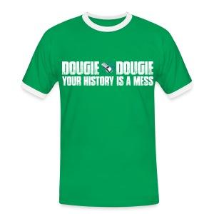 Dougie Dougie - Men's Ringer Shirt
