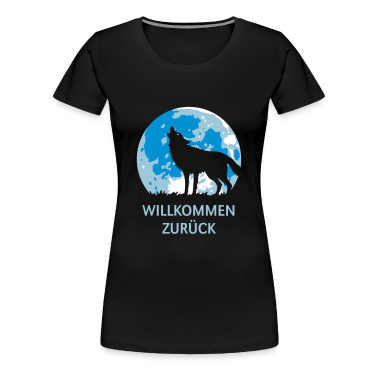 willkommen zur ck wolf 3c t shirt spreadshirt. Black Bedroom Furniture Sets. Home Design Ideas