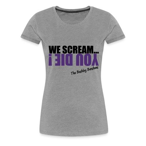 Tee-shirt We Scream... 02 - Femme - Gris - T-shirt Premium Femme