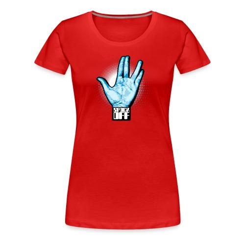 Spock Off (F) - T-shirt Premium Femme