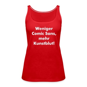 Kunstblut Top - Frauen Premium Tank Top