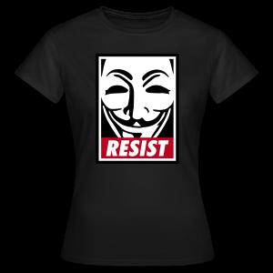 Resist - Frauen T-Shirt