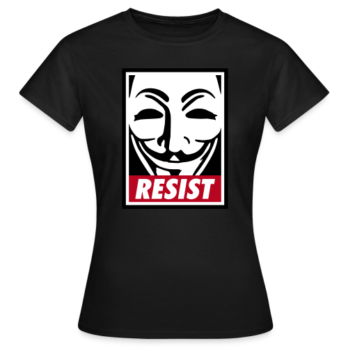 Resist - Frauen T-Shirt
