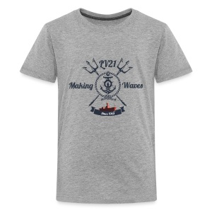 MAKING WAVES - TEEN T - Teenage Premium T-Shirt