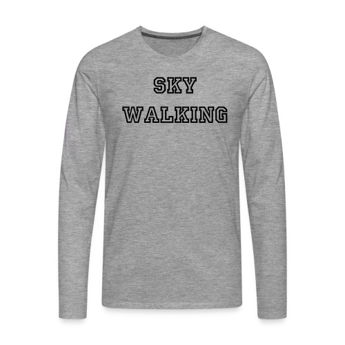 Langarmshirt / Sky Walking - Men's Premium Longsleeve Shirt