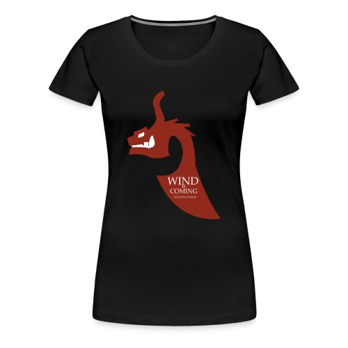 Wind is coming - F - T-shirt Premium Femme