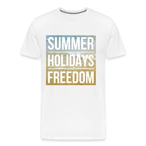 Summer, Holidays and Freedom - T-shirt Premium Homme