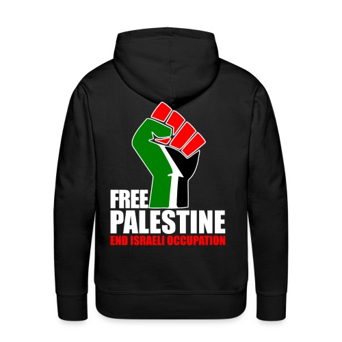 FREE PALESTINE END ISRAELI OCCOUPATION - Men's Premium Hoodie
