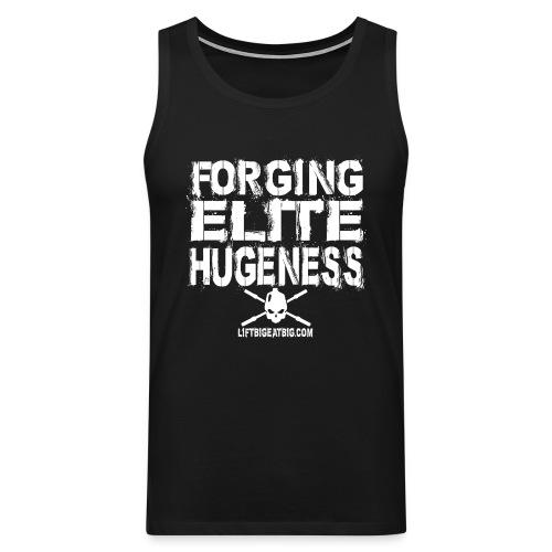 Forging Elite Hugeness - Men's Premium Tank Top