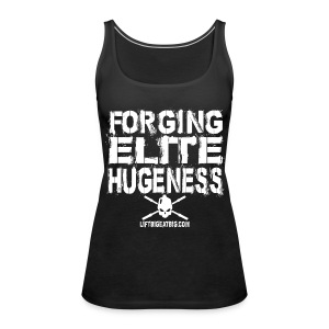Forging Elite Hugeness - Women's Premium Tank Top