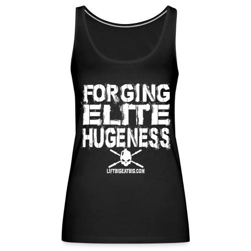 Forging Elite Hugeness - Women's Premium Tank Top
