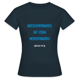 Damenshirt Correlation/Causation - Frauen T-Shirt
