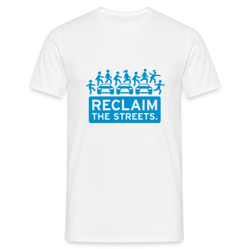 Reclaim the Streets - Männer T-Shirt