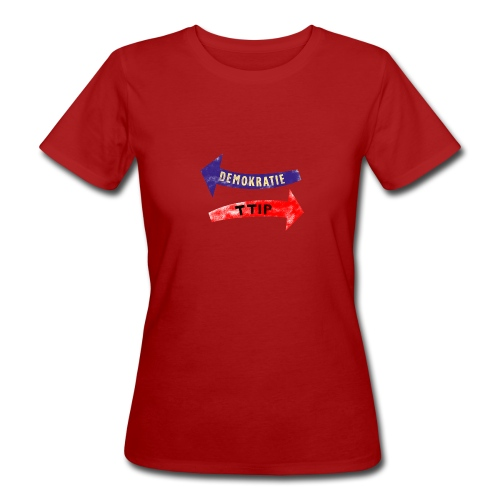 ttip - demokratie Girly, bio - Frauen Bio-T-Shirt