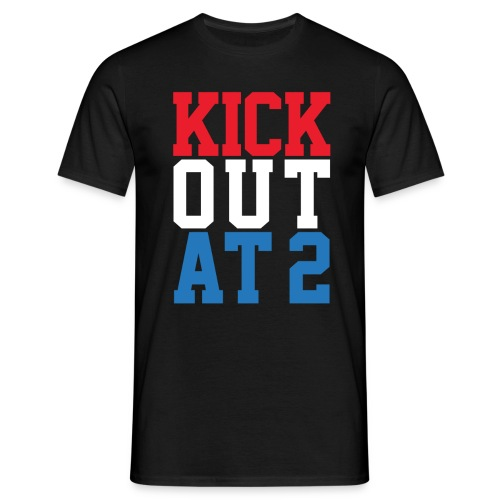 Kick Out At 2 (Men) - Men's T-Shirt
