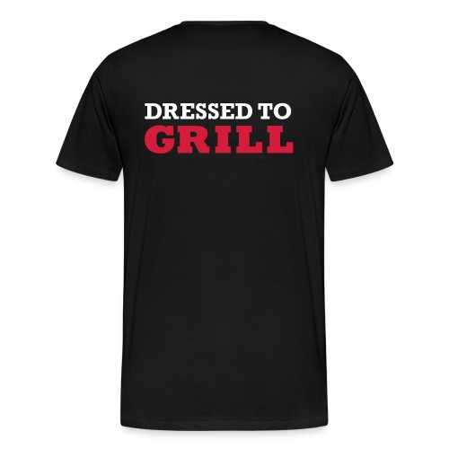 Dressed to grill tot 5XL heren - Mannen Premium T-shirt