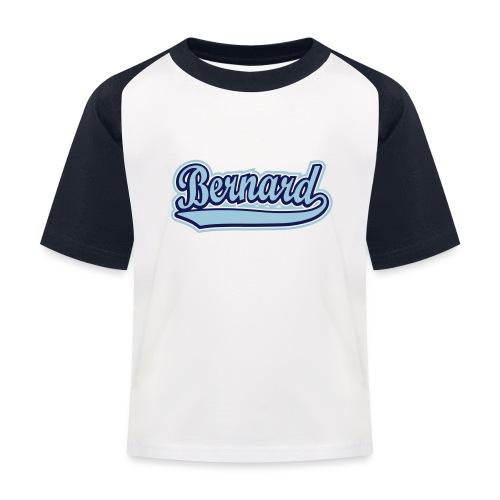 Bernard. - Kids' Baseball T-Shirt