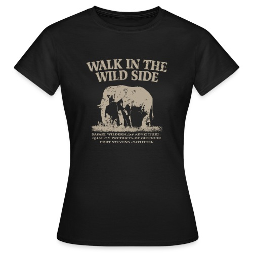 The Wild Side - Frauen T-Shirt