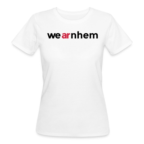 We Ar(nh)e(m) - vrouwen organic - Vrouwen Bio-T-shirt