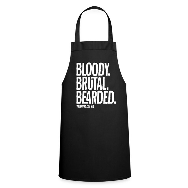Bloody. Brutal. Bearded. - Apron