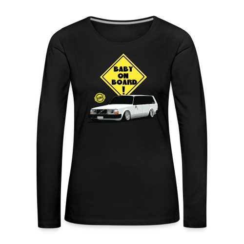DLEDMV - baby on board - T-shirt manches longues Premium Femme