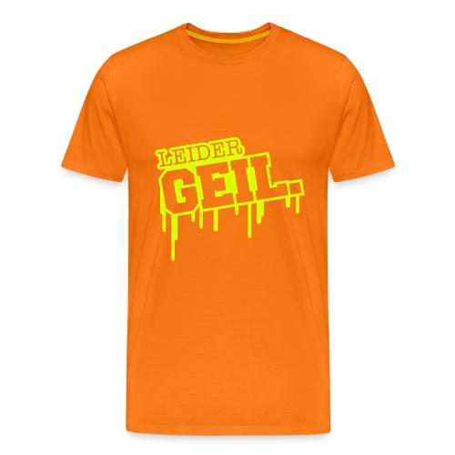 Leider Geil Shirt  - Männer Premium T-Shirt