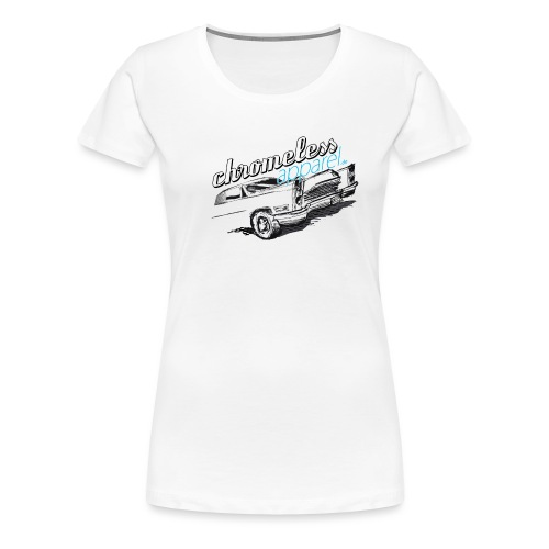 CHROMELESSAPPAREL // 1965 VOL.2  - Frauen Premium T-Shirt