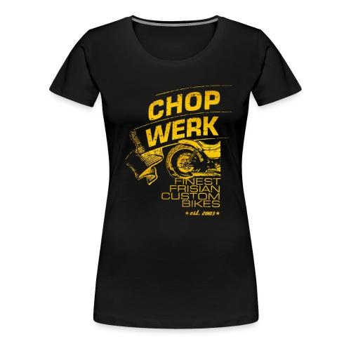 CHOPWERK // VOL.2  - Frauen Premium T-Shirt