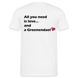 All U need is a Groenendael - T-shirt Homme