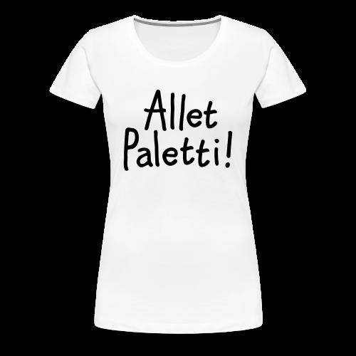 Allet Paletti T-Shirt (Damen Weiß) - Frauen Premium T-Shirt