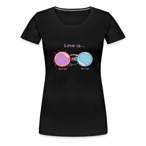Love is... - Women's Premium T-Shirt
