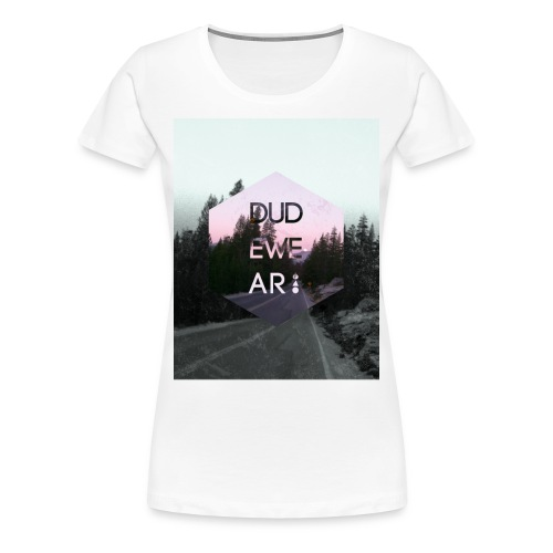 ROAD TO DUDEWEAR ♀ - Frauen Premium T-Shirt