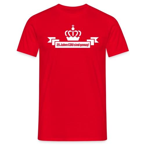 Wahlkampfshirt 25 Jahre CDU sind genug mit Kröhnchen - Männer - Männer T-Shirt