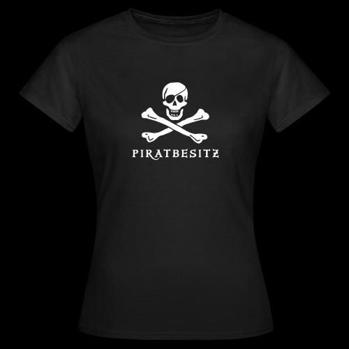 ~ Piratbesitz ~  - Frauen T-Shirt