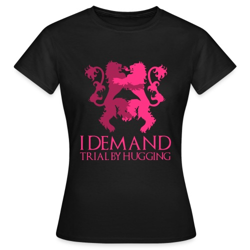 trial by hugging - Frauen T-Shirt