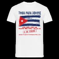T-Shirts ~ Men's T-Shirt ~ TimbaParaSiempre Regular Fit White