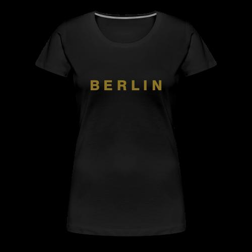 Berlin T-Shirt (Gold) Damen - Frauen Premium T-Shirt