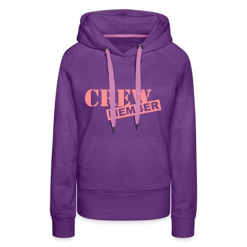 Ladies crew member hoodie - Women's Premium Hoodie