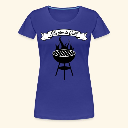 The king of the grill - T-shirt Premium Femme
