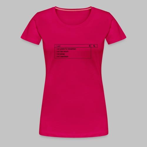 Tshirt femme (woman) I eat - Women's Premium T-Shirt