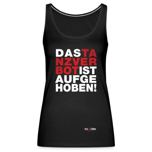 Tanzverbot - Frauen Premium Tank Top