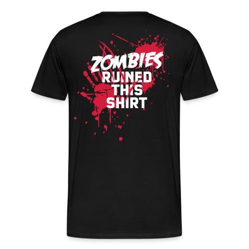 Pro Gamer - Zombie Ruined this Shirt - Herre premium T-shirt