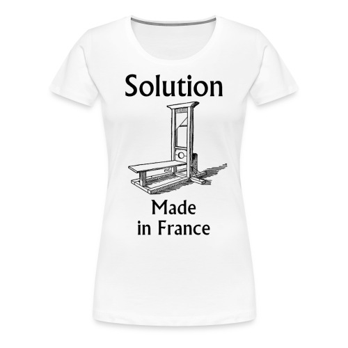 Solution Made in France Girly - T-shirt Premium Femme