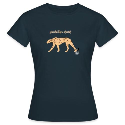 graceful like a cheetah - Frauen T-Shirt - Frauen T-Shirt