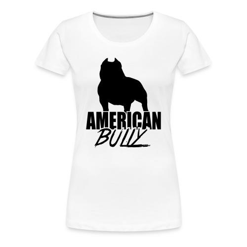 Women T-Shirt American Bully Black Logo - Women's Premium T-Shirt