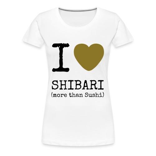 I love Shibari (more than Sushi) - Frauen Premium T-Shirt