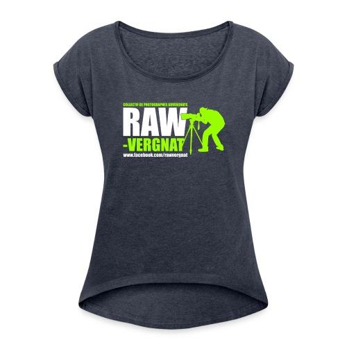 Tee-Shirt Col rond RAWvergnat Femme - T-shirt à manches retroussées Femme