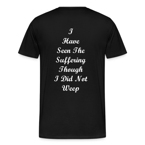 Did not weep - Men's Premium T-Shirt