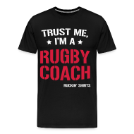 T-Shirts ~ Men's Premium T-Shirt ~ Trust me, I'm a Rugby Coach